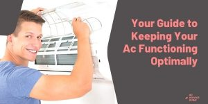 Keeping your ac functioning optimally